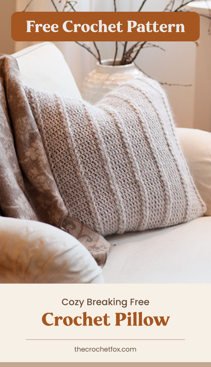 """Text area which says """"Free Crochet Pattern"""" next to a brown crochet throw pillow on a couch followed by another text area which says """"Cozy Breaking Free Crochet Pillow, thecrochetfox.com"""""""