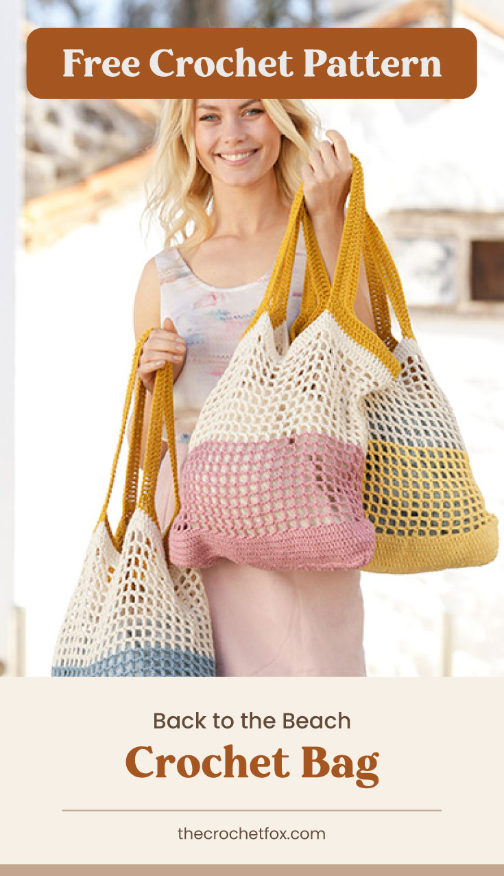 """Text area which says """"Free Crochet Pattern"""" next to a woman carrying three crocheted beach bags followed by another text area which says """"Back to the Beach Crochet Bag, thecrochetfox.com"""""""