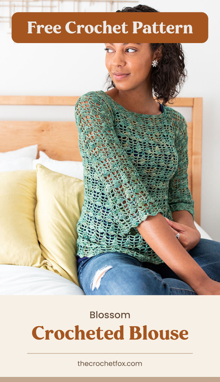 "Text area which says ""Free Crochet Pattern"" next to a woman sitting on the side of the bed while wearing a green crocheted blouse followed by another text area which says ""Blossom Crocheted Blouse, thecrochetfox.com"""