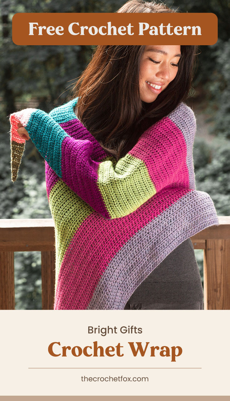"Text area which says ""Free Crochet Pattern"" next to woman wearing a bright color block crochet shawl followed by another text area which says ""Bright Gifts Crochet Wrap, thecrochetfox.com"""