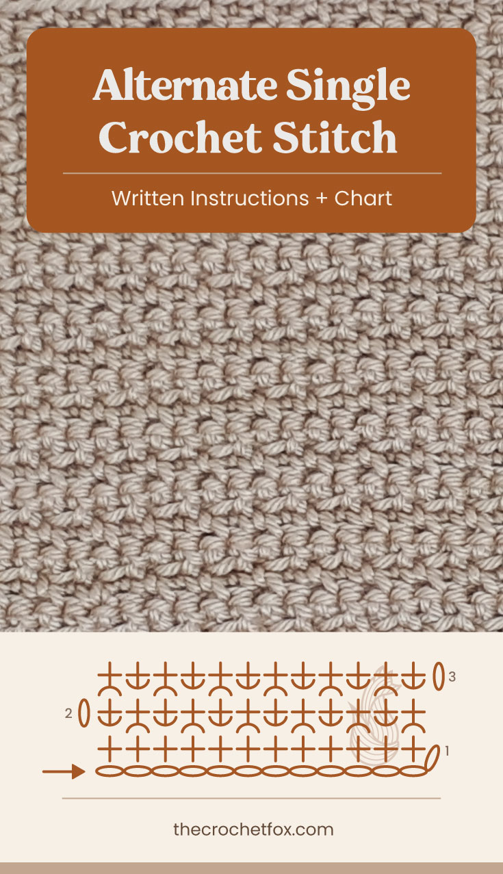 "Text area which says ""Alternate Single Crochet Stitch, Written Instructions + Chart"" followed by a brown crochet fabric and a crochet chart and text which says ""thecrochetfox.com"""