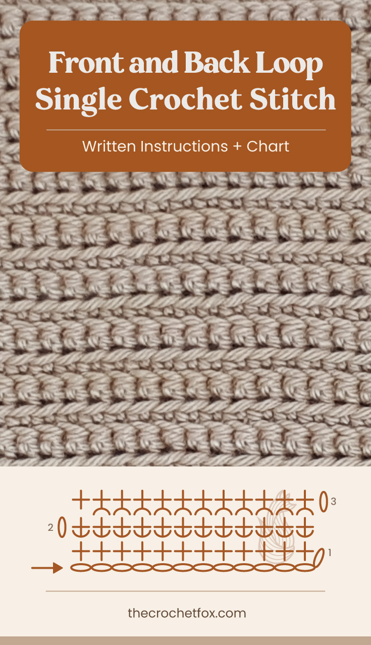 """Text area which says """"Front and Back Loop Single Crochet Stitch, Written Instructions + Chart"""" followed by a brown crochet fabric and a crochet chart and text which says """"thecrochetfox.com"""""""
