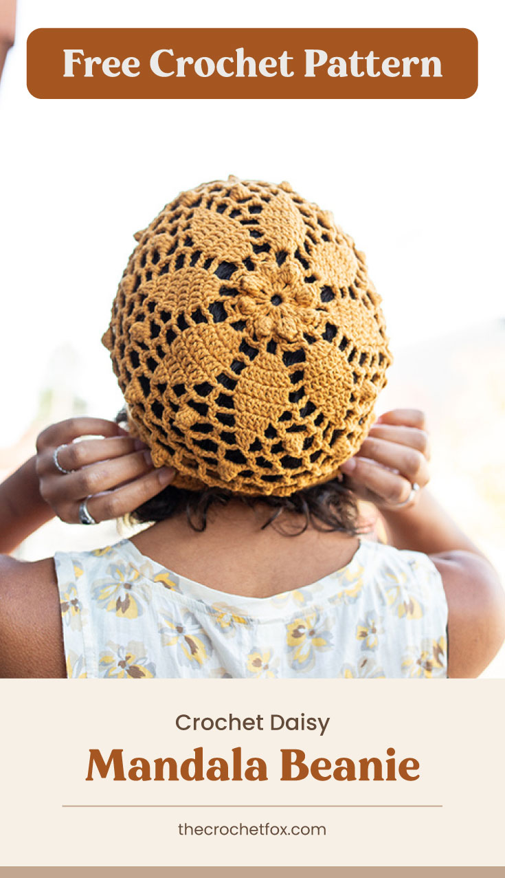 """Text area which says """"Free Crochet Pattern"""" next to a woman wearing a yellow floral lace crochet beanie followed by another text area which says """"Crochet Daisy Mandala Beanie, thecrochetfox.com"""""""