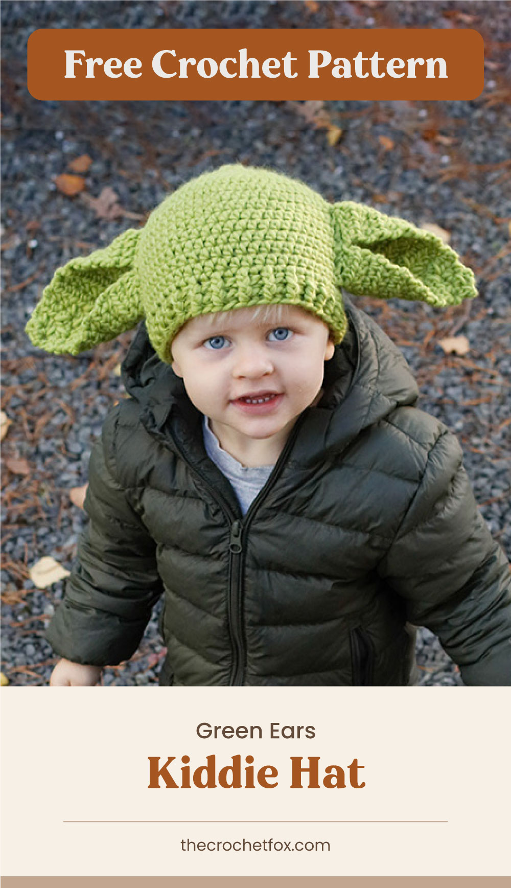 """Text area which says """"Free Crochet Pattern"""" next to a toddler wearing a green yoda-inspired crochet hat followed by another text area which says """"Green Ears Kiddie Hat, thecrochetfox.com"""""""
