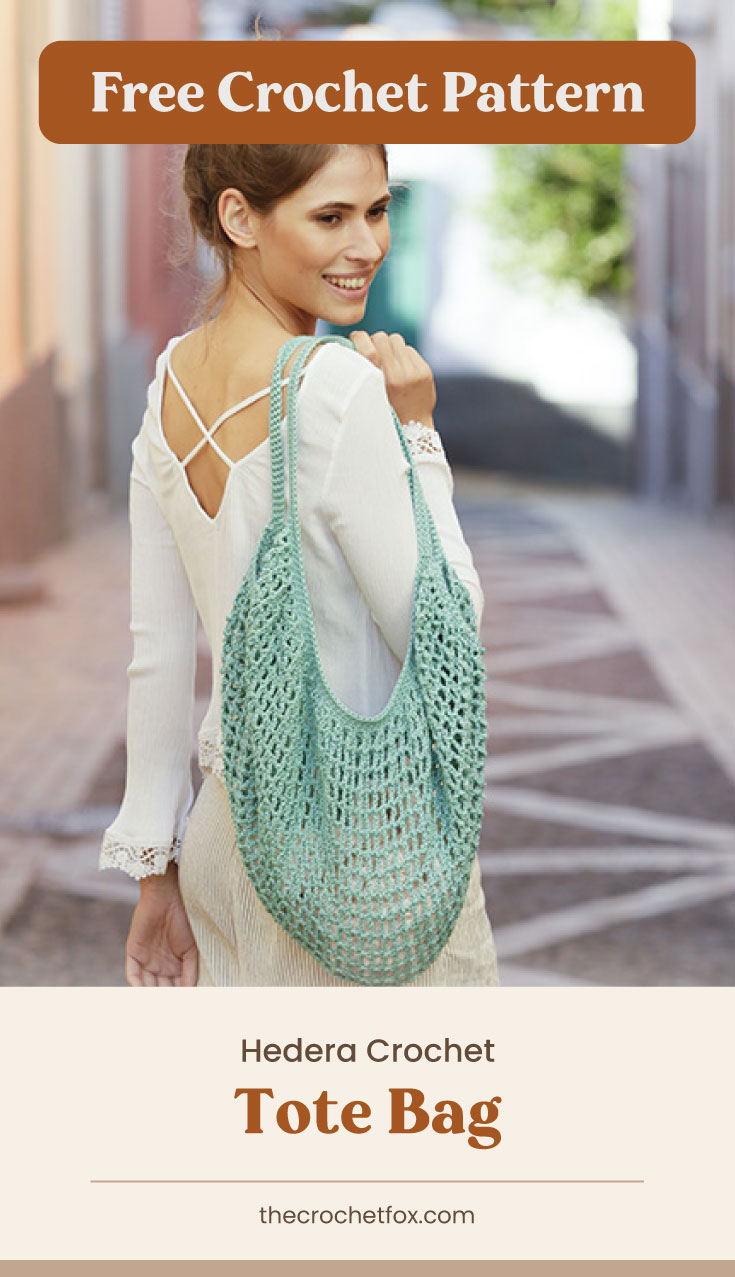 """Text area which says """"Free Crochet Pattern"""" next to a woman carrying a pastel green crocheted market bag followed by another text area which says """"Hedera Crochet Tote Bag, thecrochetfox.com"""""""