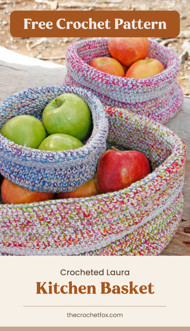 """Text area which says """"Free Crochet Pattern"""" next to a three crocheted baskets in different sized filled with apples followed by another text area which says """"Crocheted Laura Kitchen Basket, thecrochetfox.com"""""""