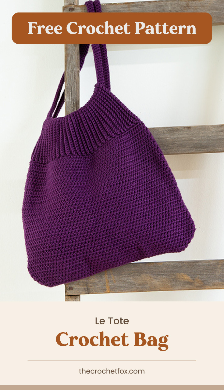 """Text area which says """"Free Crochet Pattern"""" next to a violet crochet bag hanging from a wooden ladder followed by another text area which says """"Le Tote Crochet Bag, thecrochetfox.com"""""""