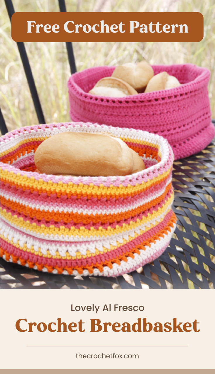 """Text area which says """"Free Crochet Pattern"""" next to a two brightly colored crochet baskets containing bread followed by another text area which says """"Lovely Al Fresco Crochet Breadbasket, thecrochetfox.com"""""""