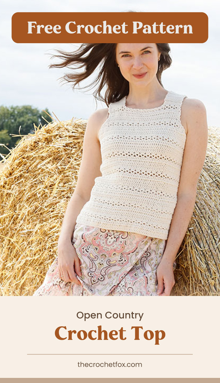 """Text area which says """"Free Crochet Pattern"""" next to a woman leaning against a stack of hay while wearing a crocheted sleeveless top followed by another text area which says """"Open Country Crochet Top, thecrochetfox.com"""""""