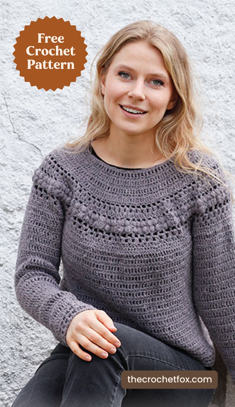 """Text area which says """"Free Crochet Pattern"""" next to a blonde woman sitting comfortably while wearing a gray crochet sweater with a yoke design followed by another text area which says """"thecrochetfox.com"""""""