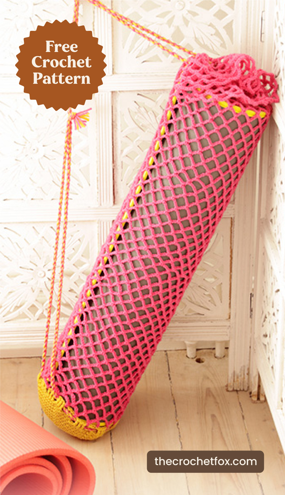 """Text area which says """"Free Crochet Pattern"""" next to a  pink crochet yoga mat bag leaning on  a corner followed by another text area which says """"thecrochetfox.com"""""""
