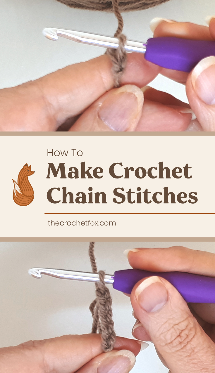 "A close-up to a woman's hand starting a crochet chain next to a text area which says ""How to Make Crochet Chain Stitches, thecrochetfox.com"" next to another close-up to a woman's hand crocheting a chain"