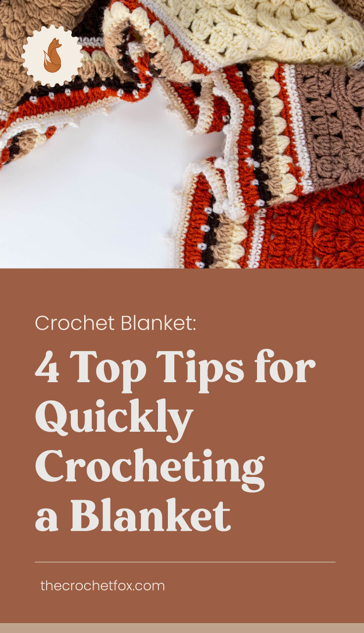 """A multi-colored crochet blanket next to a text area which says """"Crochet Blanket: 4 Top Tips for Quickly Crocheting a Blanket,thecrochetfox.com"""""""