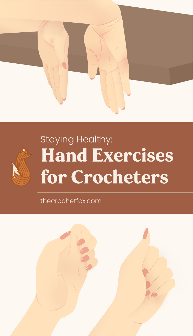"""Close-up to a back of a woman's hands pushed against the edge of a brown table followed by a text area which says """"Staying Healthy: Hand Exercises for Crocheters, thecrochetfox.com"""" followed by two hands doing a hand exercise"""
