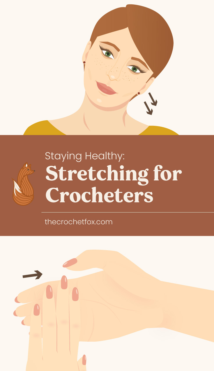 """Close-up to a woman's head leaning towards her right shoulder followed by a text area which says """"Staying Healthy: Stretching for Crocheters, thecrochetfox.com"""" followed by a womans hand stretching"""